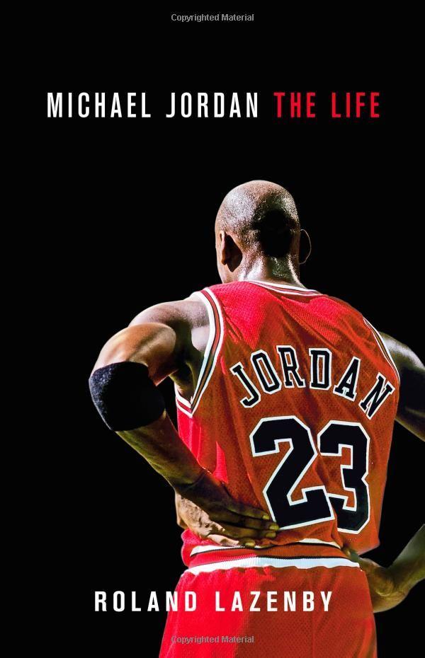 new product 08085 68d6b Michael Jordan: The Life: Roland Lazenby: 9780316194778 ...