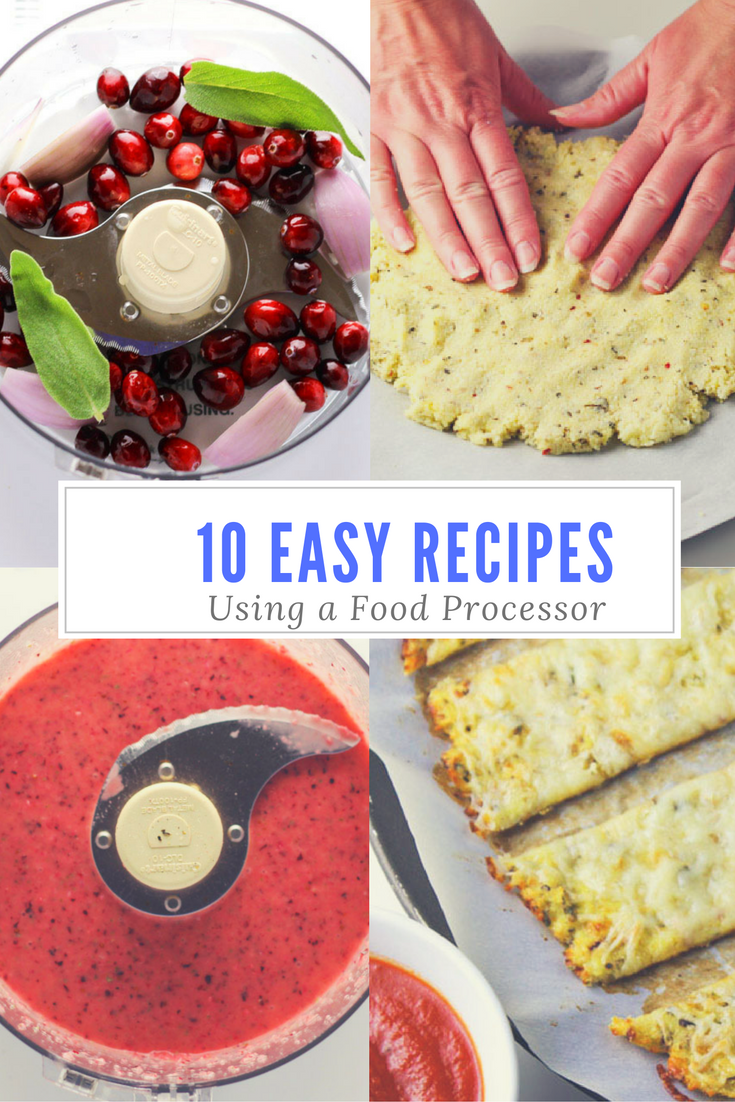 10 easy recipes to make using a food processor easy food and recipes 10 easy recipes to make using a food processor these are so simple and so forumfinder Choice Image