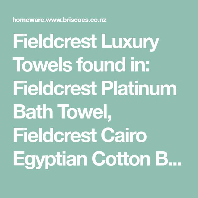 Fieldcrest Luxury Towels Found In Fieldcrest Platinum Bath Towel