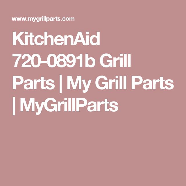 Kitchenaid Grill Parts on portable kitchen grill parts, broil king grill parts, grill master grill parts, wolf grill parts, range master grill parts, sears grill parts, bhg grill parts, bbq grill parts, grill king grill parts, broil mate grill parts, uniflame grill parts, kenmore grill parts, magic chef grill parts, broilmaster grill parts, ge monogram grill parts, gaggenau grill parts, charbroil grill parts, char-griller grill parts, dacor grill parts, amana grill parts,