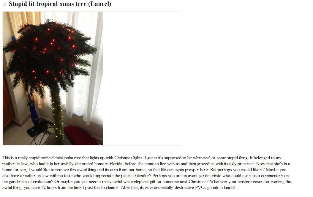 CraigsList post.  How funny and rude...