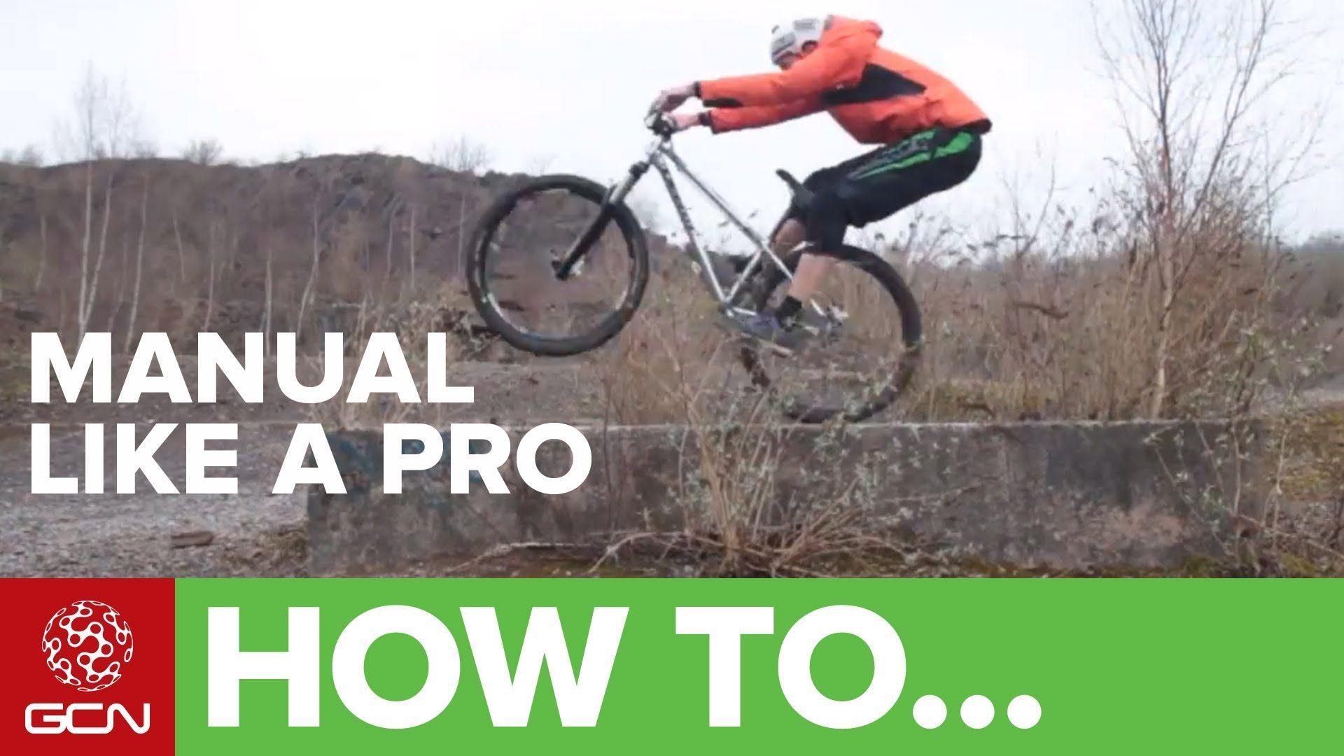 How To Manual Your Bike Like A Pro Cycling Technique Bike Bike Training