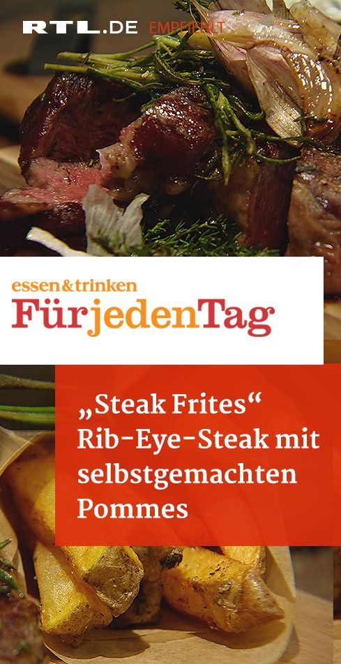 Steak Frites Rib-Eye-Steak mit selbstgemachten Pommes