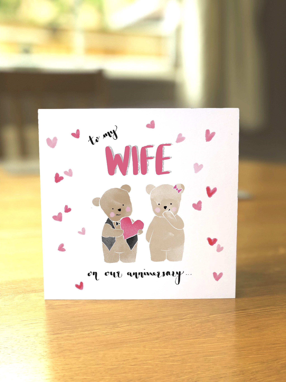 Teddy Bears Anniversary Card To My Wife Etsy Anniversary Cards Cards Valentines Cards