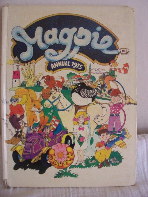 Magpie Annual From The 70s I Loved Childrens Tv Programme And Must Have Watched It In Late 60s Was So Much Cooler Than Blue Peter