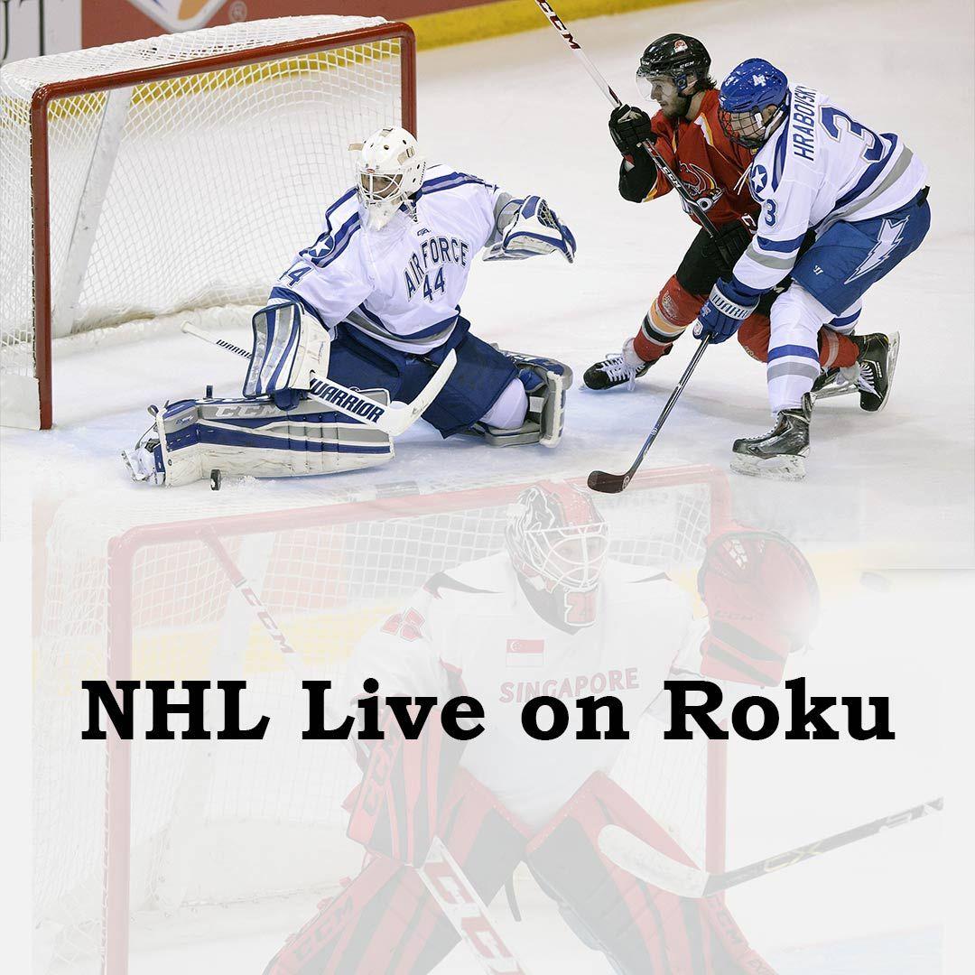 Stream Live NHL Games on Roku Roku, Nhl, Tv providers