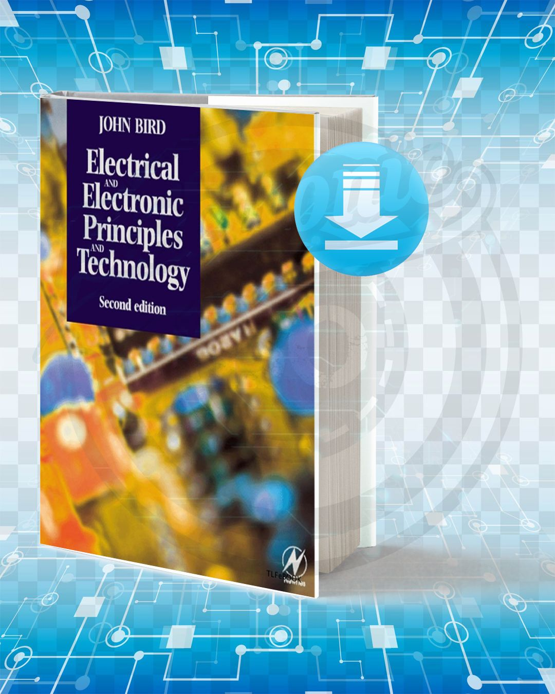 Download Electrical And Electronic Principles And Technology Electrical Engineering Books Machine Learning Book Technology