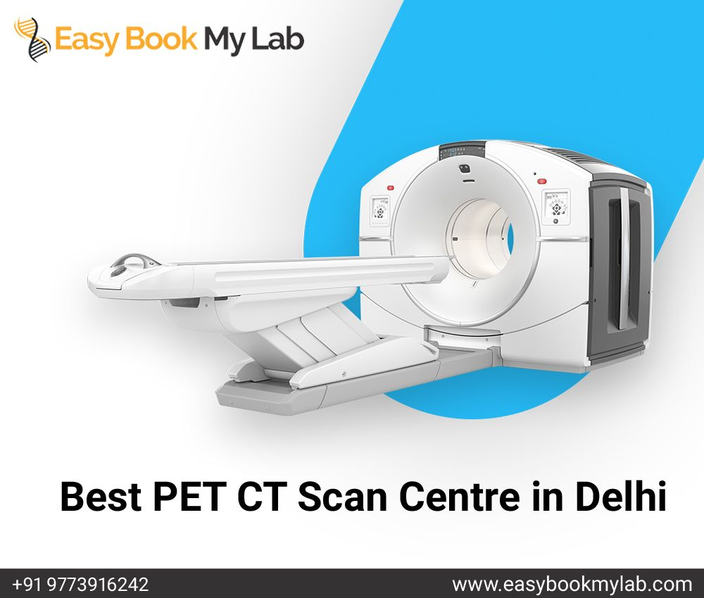 Best CT Scan centre in Delhi Pet ct, Ct scan, Pet scan