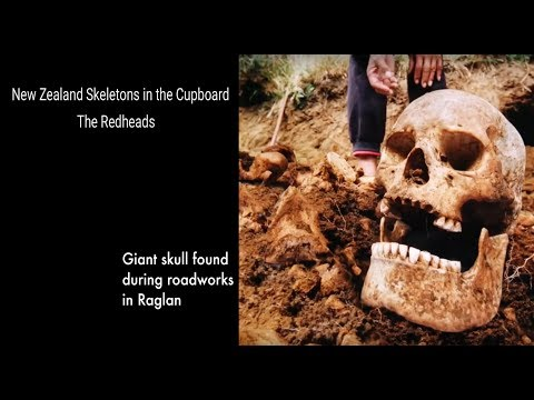 56 New Zealand Skeletons In The Cupboard The Redheads Youtube Giant Skeletons Found Fun Science History