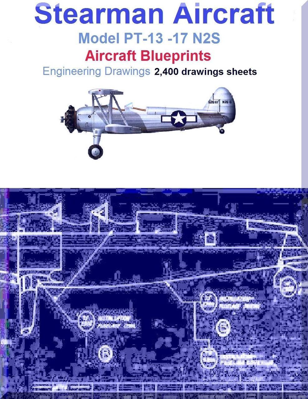 Stearman pt 13 17 n2s aircraft blueprints engineering drawings stearman pt 13 17 n2s aircraft blueprints engineering drawings download malvernweather Choice Image