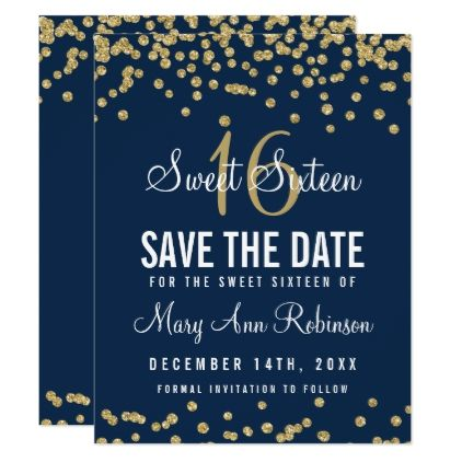 Sweet 16 Save Date Gold Glitter Confetti Navy Card Glamour Brilliance Sparkle Design Idea Diy Elegant