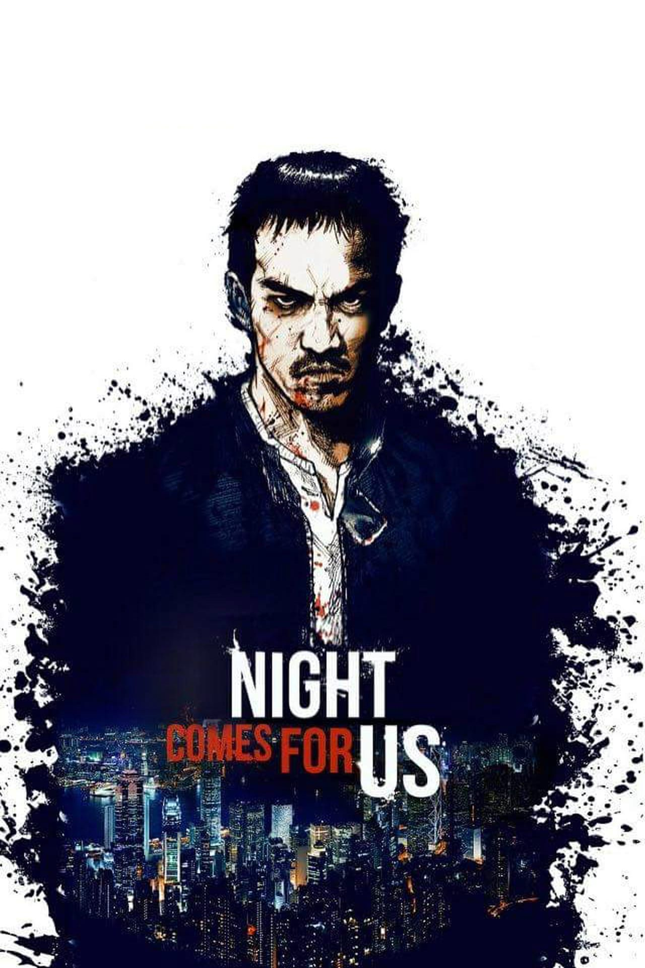 RegarderThe Night Comes for Us Streaming VF