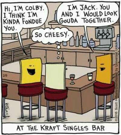 very cheesy guys