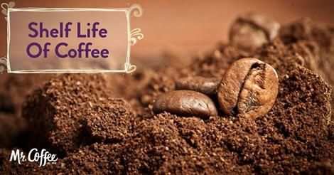 What Is The Shelf Life Of Coffee Coffee Recipes Mr Coffee Shelf Life