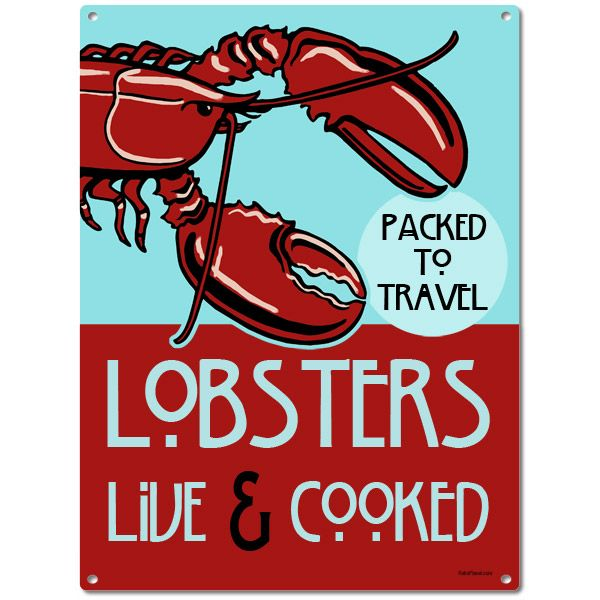 Lobsters Live And Cooked Tin Sign