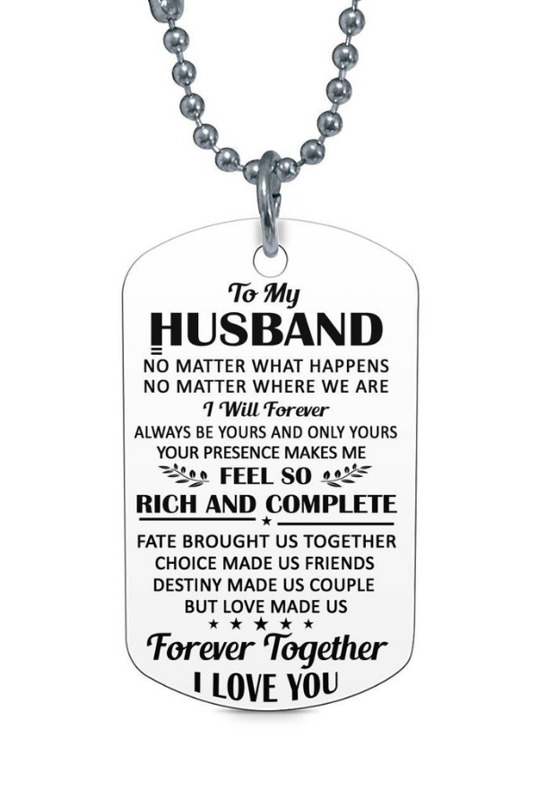 To My Husband Forever Togther I Love You Dog Tag Necklace Birthday