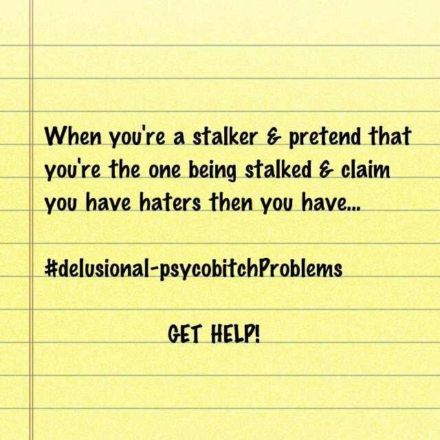 funny quotes about being stalked