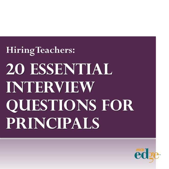 Hiring Teachers 20 essential interview questions for principals - interview questions for teachers