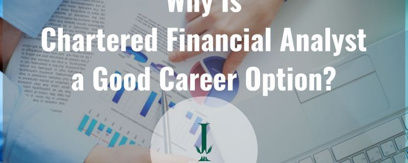 Why Is Chartered Financial Analyst a Good Career Option? | Pinterest ...