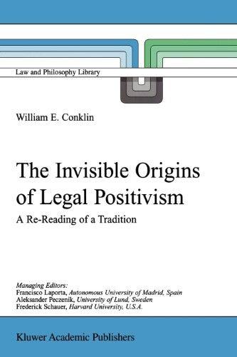 The Invisible Origins of Legal Positivism Constitutional