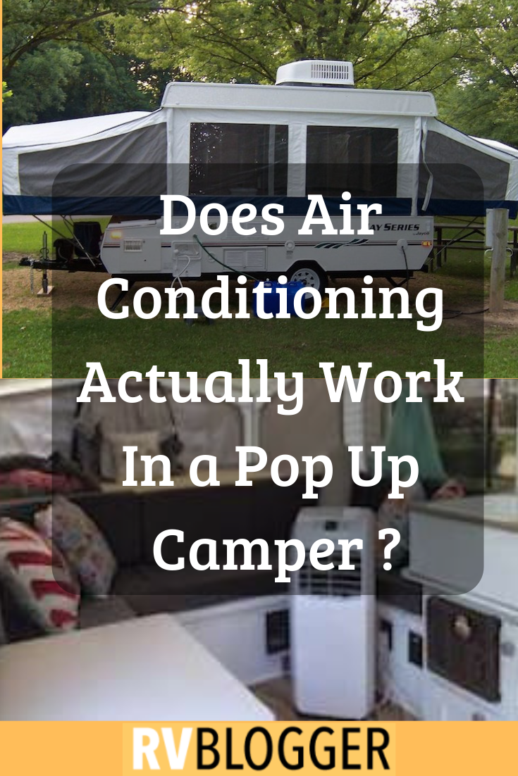 Does Air Conditioning Actually Work In a Pop Up Camper