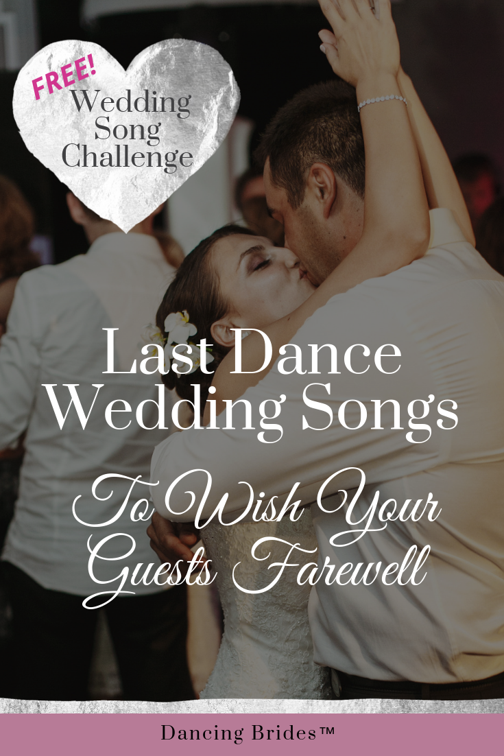 When Planning The End Of Your Wedding Reception Be Sure To Pick The Perfect Song For Your Last Da Last Dance Wedding Songs Wedding Songs Country Wedding Songs