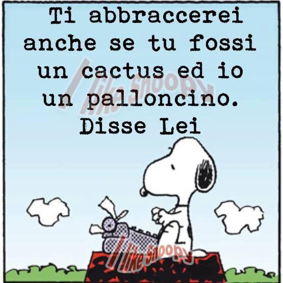 Cactus Palloncino Amore Frasi Quote Snoopy Citazioni E
