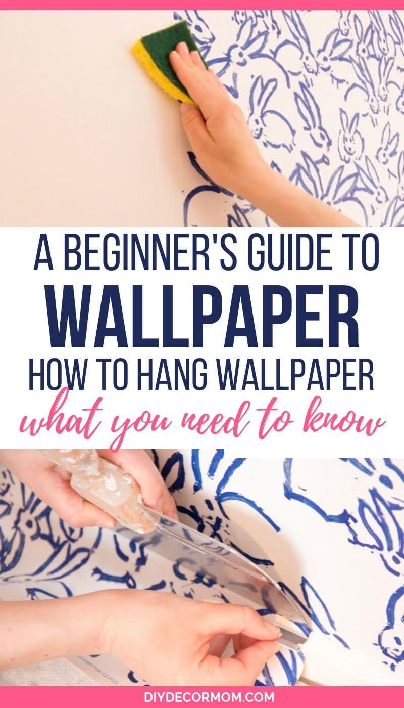 How To Hang Wallpaper Tutorial Including Diy Wallpaper And How To Hang Prepasted Wallpaper See How To Ha How To Hang Wallpaper Diy Wallpaper Wallpapering Tips