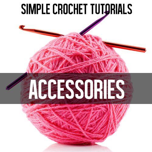 Crochet Accessories Tutorials