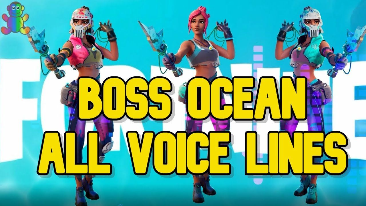 Boss Ocean All Voice Lines In Fortnite Season 3 In Flotilla Fortnite The Voice Ocean