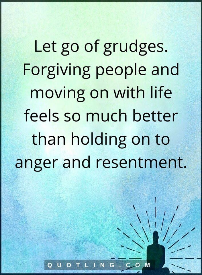 Let Go Of Grudges Forgiving People And Moving On Life Lessons