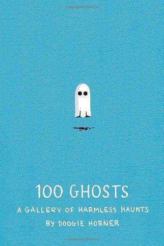 100 Ghosts: A Gallery of Harmless Haunts von Doogie Horner http://www.amazon.de/dp/1594746478/ref=cm_sw_r_pi_dp_CbNbwb1JRAWRP