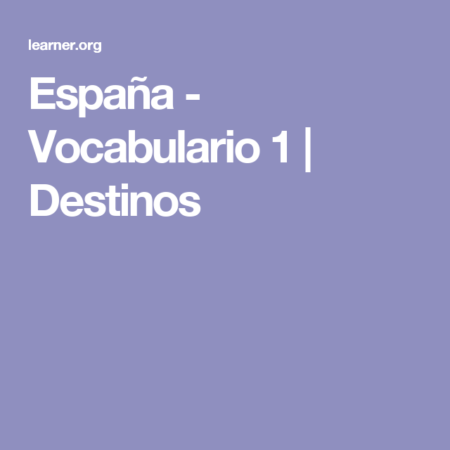 España - Vocabulario 1 | Destinos