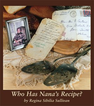 A Collection Of Traditional Italian Family Recipes Memories And Traditions