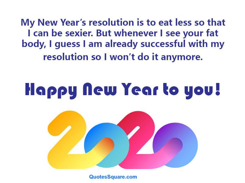Best Funny New Year 2020 Resolution Quotes Image Funny New Year Images Happy New Year Facebook Happy New Year Wishes