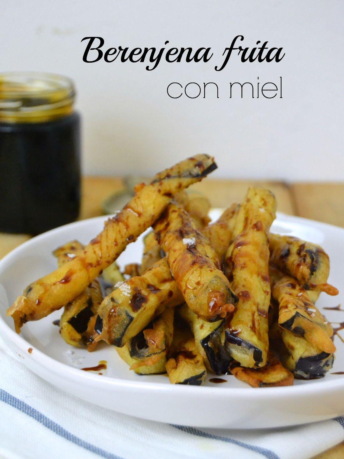 Berenjena Frita Con Miel Recetas Faciles Recetas Vegetarianas Y Recetas Para Cocinar