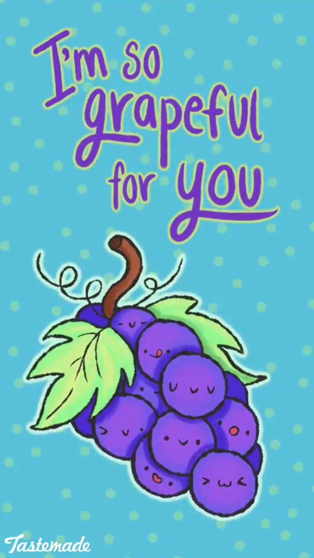 So grapeful for you! Cute jokes, Funny food puns, Cheesy