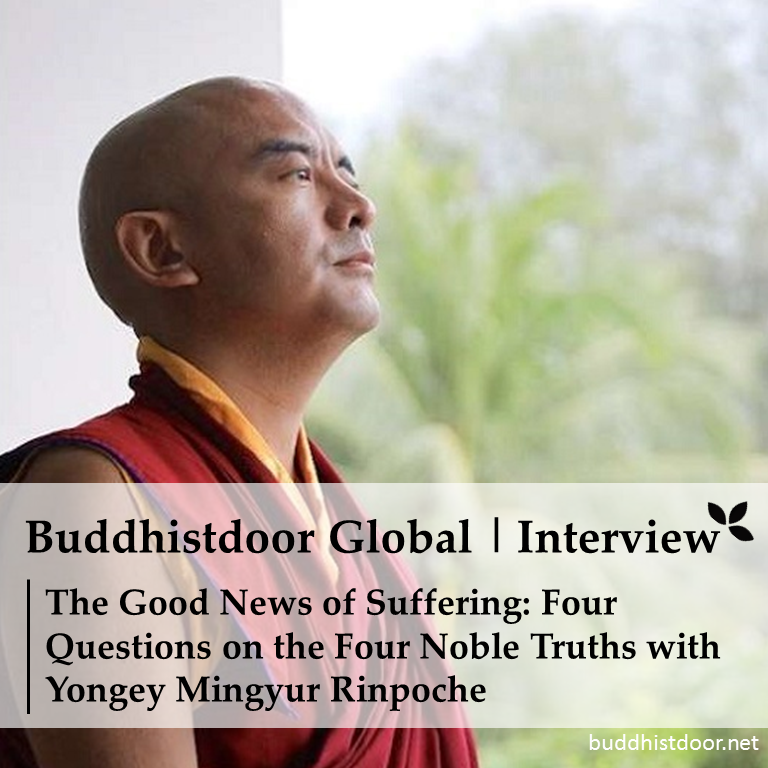 The Good News Of Suffering Four Questions On The Four Noble Truths With Yongey Mingyur Rinpoche This Or That Questions Good News Truth