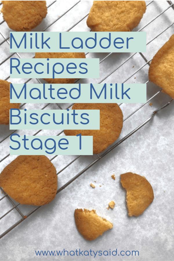 Milk Ladder Recipes Stage 1 Malted Milk Biscuits What Katy Said Milk Ladder Milk Biscuits Malted Milk Biscuits