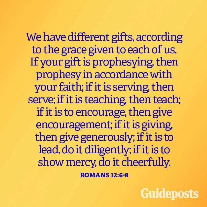 We have different gifts romans 126 8 prayers psalms praise we have different gifts romans 126 8 negle Choice Image