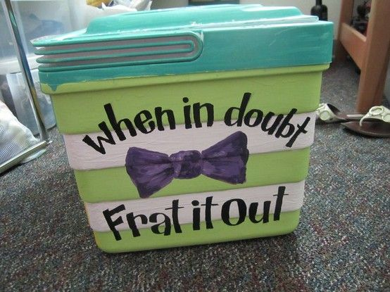 Coolers | when in doubt frat it out