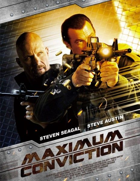 Steven Segal And Steve Austin Join Forces In Maximum Conviction