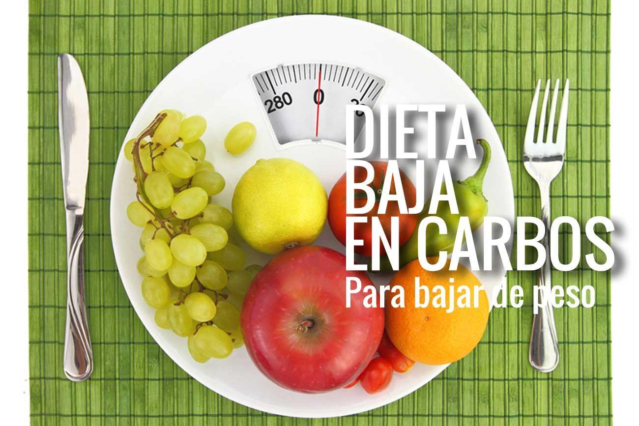 Como bajar de peso con dieta baja en carbohidratos