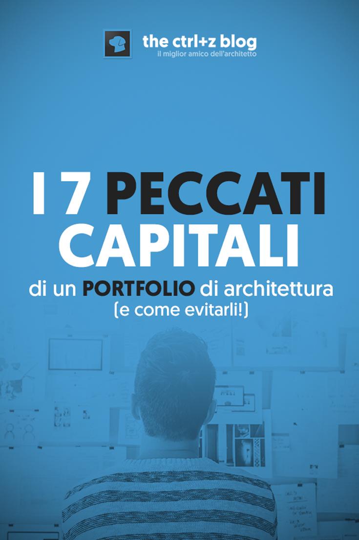 I 7 peccati capitali di un portfolio di architettura gli for Blog di architettura