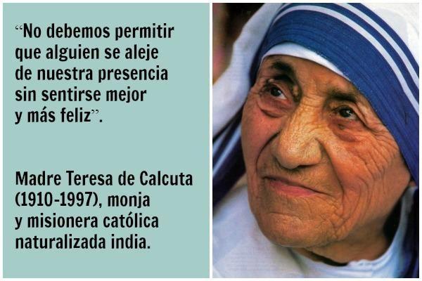 Frases De La Madre Teresa De Calcuta Jpg 600 400 Frases De La Madre Teresa Frases Para Madres Madre Teresa