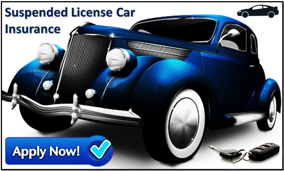 Cheap car insurance for suspended license drivers cheap