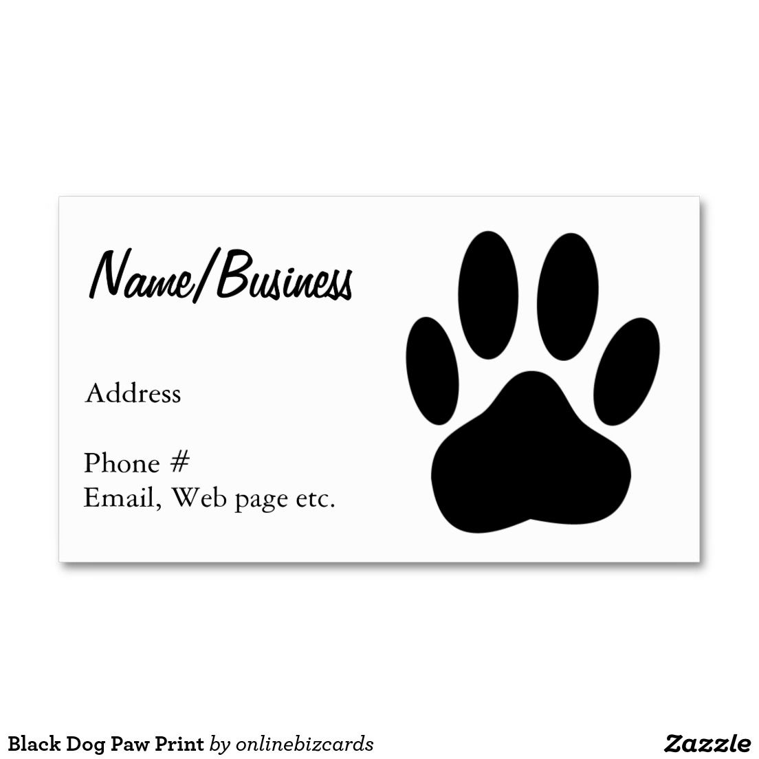 Black Dog Paw Print Business Card Zazzle Com Dog Paw Print Printing Business Cards Dog Paws