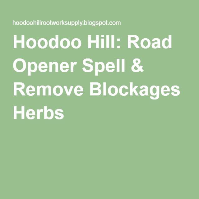 Hoodoo Hill: Road Opener Spell & Remove Blockages Herbs | Book of