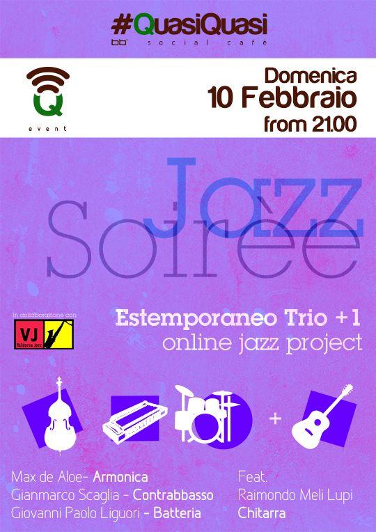 #Q_Event - Jazz Soirèe - Domenica 10 Febbraio