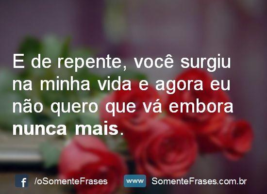 Frases De Amor Perfeitas Frases Love I Love You E Love You
